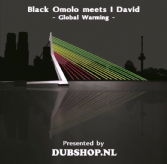 Black Omolo - Global Warming / Warming Dub / I David - Winds Of Jah / Dub Winds (Dubshop.NL) 10""